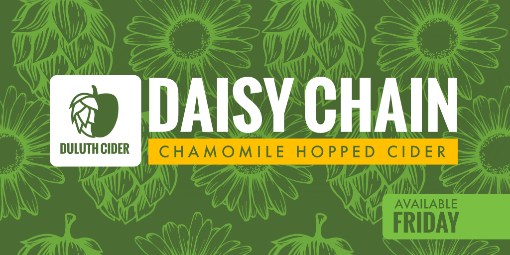 Duluth Daisy Chain Chamomile Hopped Cider • Graphic via Duluth Cider