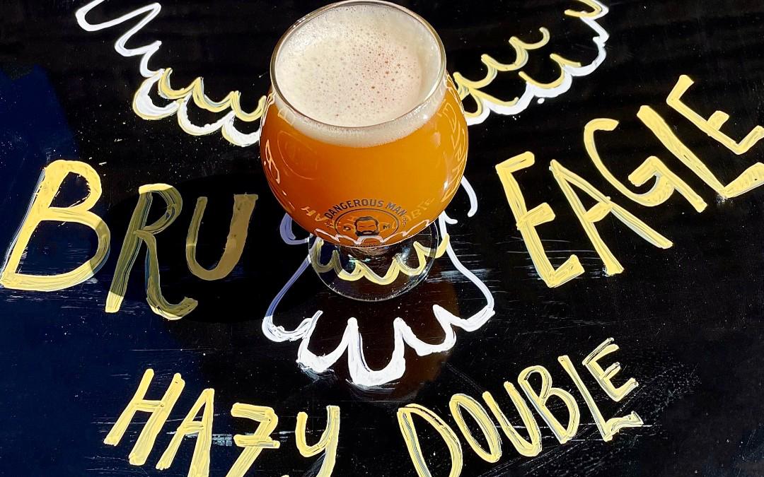 Dangerous Man Bru Eagle • Photo via Dangerous Man Brewing Company